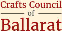 Crafts Council of Ballarat Inc.